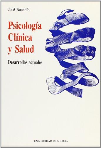 9788476849200: Psicologia Clinica y Salud: Desarrollos Actuales