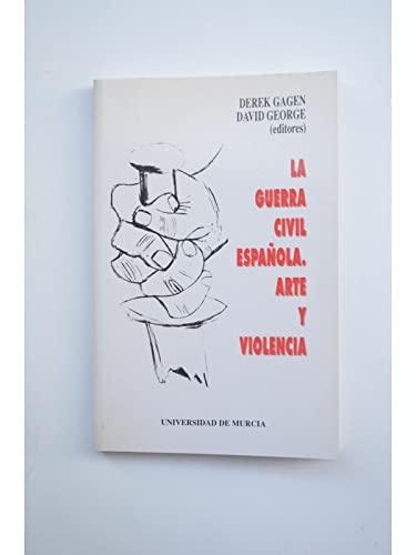 9788476849545: La Guerra Civil Espanola: Arte y violencia (Coleccion maior) (Spanish Edition)