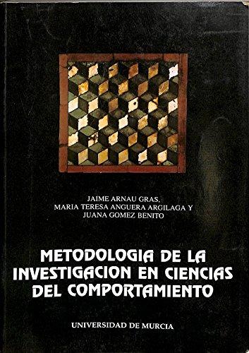 9788476849583: Metodologia de la investigacion enciencias del comportamiento parte obra completa tomo I