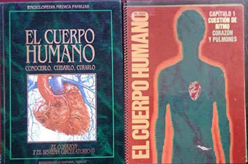 ENCICLOPEDIA MEDICA FAMILIAR, EL CUERPO HUMANO, CONOCERLO, CUIDARLO, CURARLO: COLLECTIF
