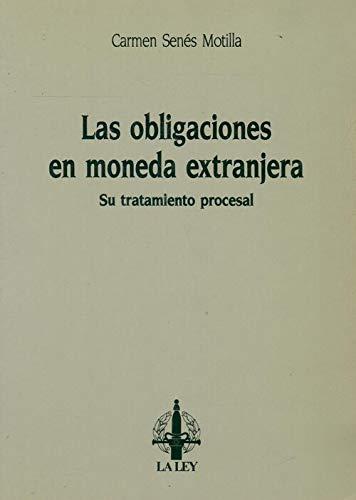 9788476950548: LAS OBLIGACIONES EN MONEDA EXTRANJERA. SU TRATAMIENTO PROCESAL.