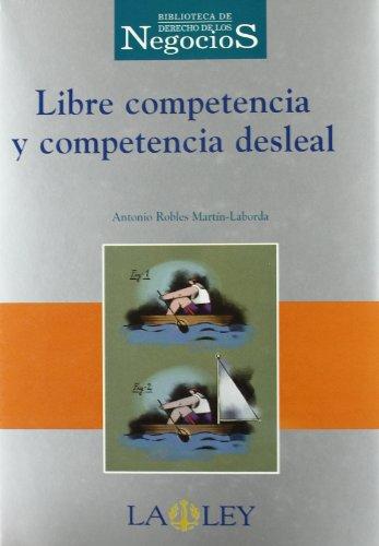 9788476959657: Libre competencia y competencia desleal