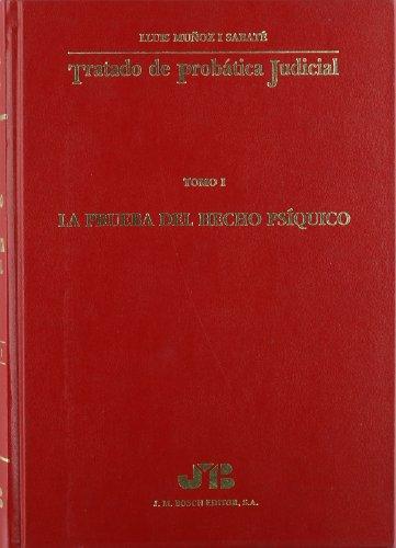 9788476981993: Tratado probatica judicial. Tomo 1