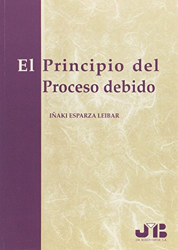9788476983669: El Principio del Proceso debido.