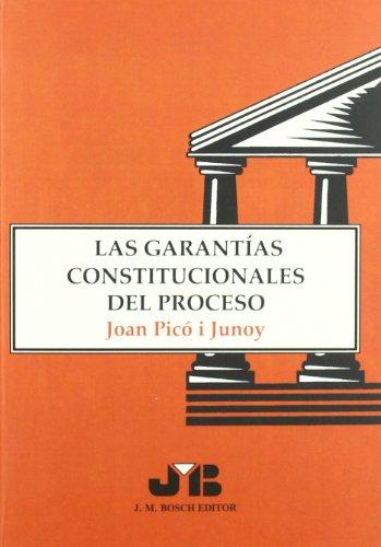 9788476984635: Las Garantías Constitucionales Del Proceso (Spanish Edition)