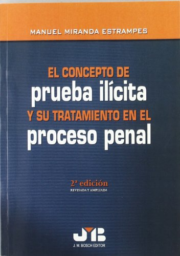 9788476985076: El Concepto De Prueba Ilícita Y Su Tratamiento En El Proceso Penal