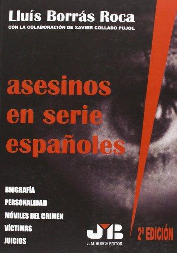 9788476986776: Asesinos en serie españoles (Spanish Edition)