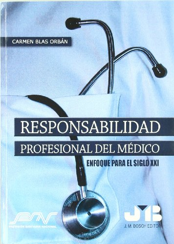 9788476986851: Responsabilidad Profesional Del Medico (Spanish Edition)