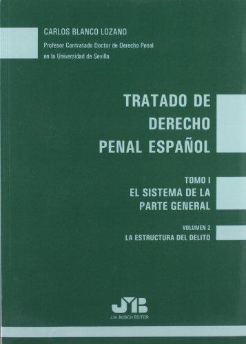 9788476987315: Tratado de Derecho Penal Español: Tomo I : El sistema de la parte general. Vol. 2