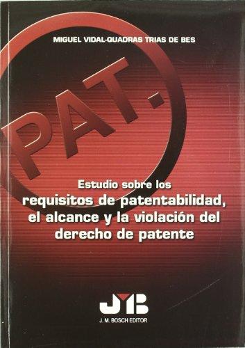 9788476987353: ESTUDIO SOBRE LOS REQUISITOS DE PATENTAB