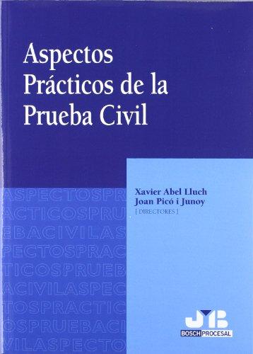 9788476987513: ASPECTOS PRACTICOS DE LA PRUEBA CIVIL