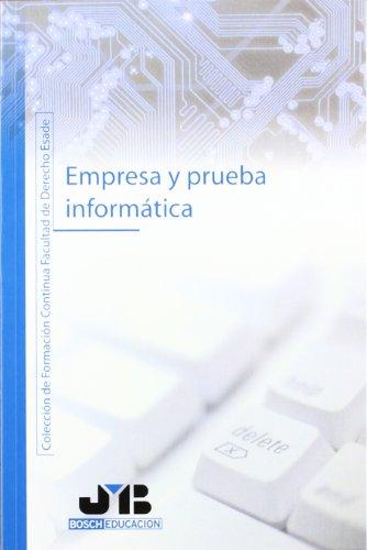 9788476987728: Empresa y Prueba Inform?tica.