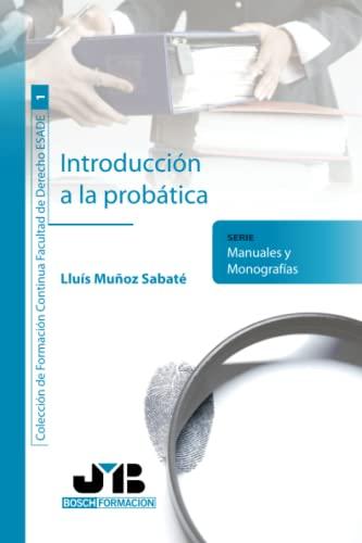 9788476987889: Introducción A La Probática (Colección de Formación Continua Facultad de Derecho ESADE)