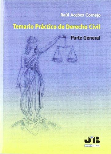9788476988039: TEMARIO PRACTICO DERECHO CIVIL PARTE GENERAL