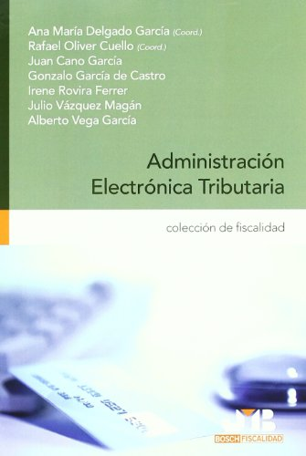 9788476988411: ADMINISTRACION ELECTRONICA TRIBUTARIA