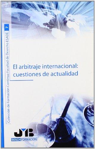9788476988428: El arbitraje internacional: cuestiones de actualidad (Spanish Edition)