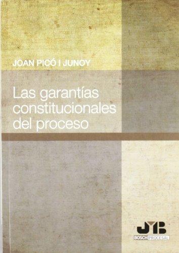 9788476989449: Las garantías constitucionales del Proceso.