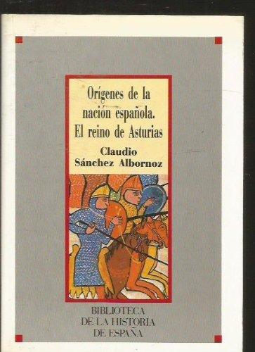 ORÍGENES DE LA NACIÓN ESPAÑOLA. El reino: SÁNCHEZ-ALBORNOZ, Claudio
