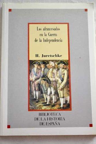 Afrancesados en la Guerra de la Independencia,: Juretschke, Hans [Osnabrück,