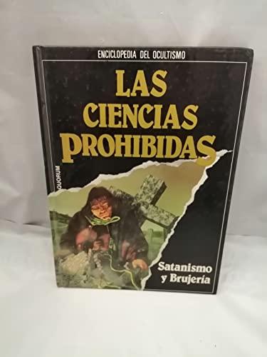 Las Ciencias Prohibidas (tomo IV) SATANISMO Y BRUJERIA: VALVERDE, JOSE ANTONIO (direccion
