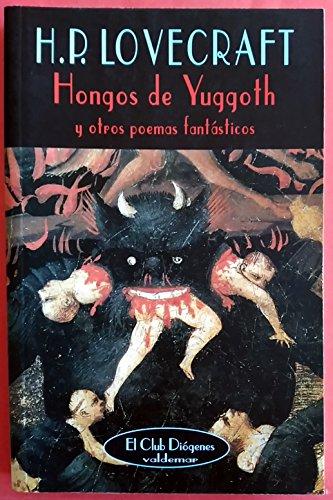 9788477021100: HONGOS DE YUGGOTH