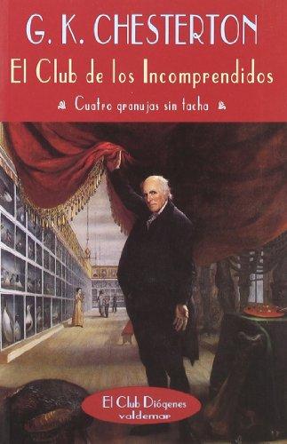 9788477021117: El Club de Los Incomprendidos (Spanish Edition)