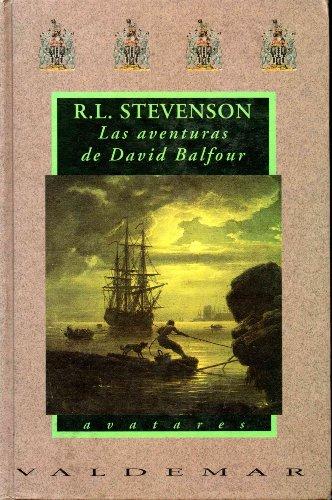 Las aventuras de David Balfour (Secuestrado Seguido de Catriona): STEVENSON R.L.