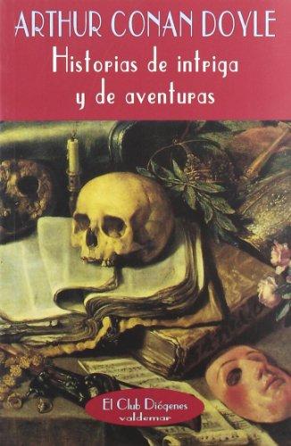 9788477021414: Historias de intriga y aventuras (El Club Diógenes)