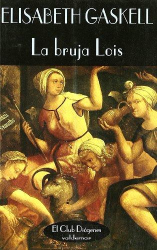 9788477021506: La bruja Lois (El Club Diógenes)