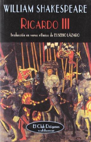 9788477021803: Ricardo III (El Club Diógenes)