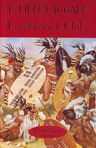 9788477021834: La maldición de Chaka (El Club Diógenes)