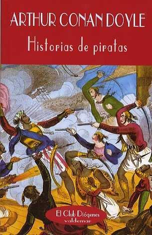 Historias de piratas (Paperback): Sir Arthur Conan