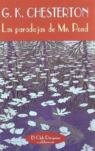 9788477022411: Las paradojas de Mr. Pond (El Club Diógenes)