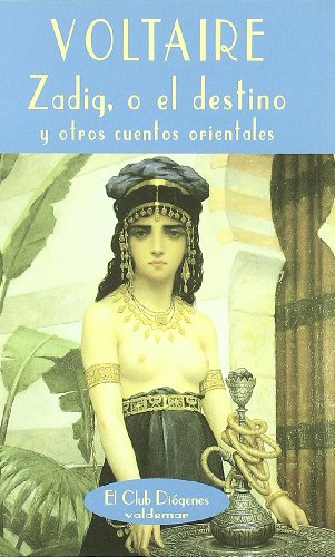 9788477022497: Zadig o El destino y otros cuentos orientales