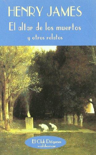 9788477022534: El altar de los muertos: Y otros relatos (El Club Diógenes)