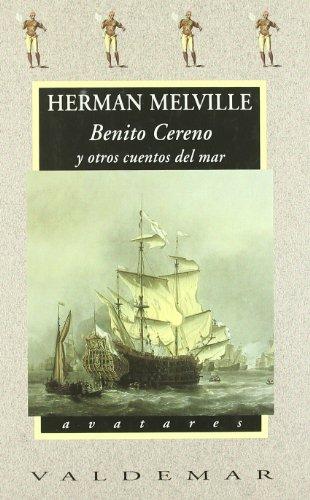 9788477022565: Benito Cereno y otros cuentos del mar
