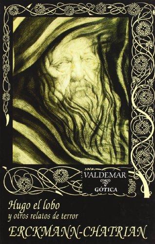 9788477022589: Hugo el lobo: Y otros relatos de terror (Gótica)