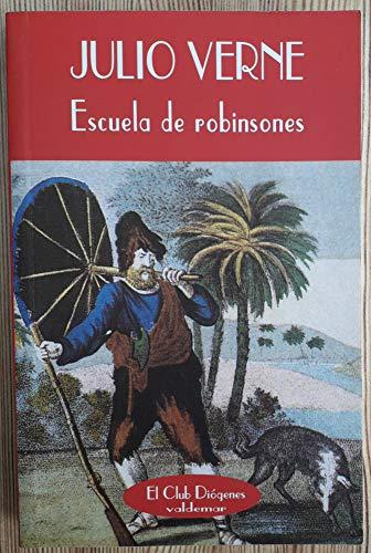 9788477022626: Escuela de Robinsones