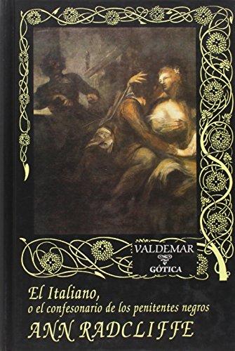 9788477022893: El Italiano: O el confesonario de los penitentes negros (Gótica)