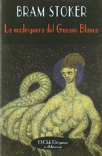 9788477023371: La madriguera del Gusano Blanco (El Club Diógenes)