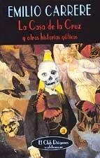 9788477023418: La casa de la cruz y otras historias góticas (El Club Diógenes) (Spanish Edition)