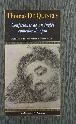 9788477023548: Confesiones de un inglés comedor de opio