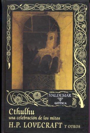 9788477023562: Cthulhu: Una celebración de los mitos (Gótica)