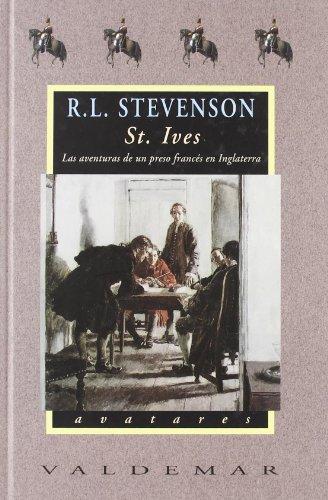 9788477023708: St. Ives, las aventuras de un preso francés en Inglaterra