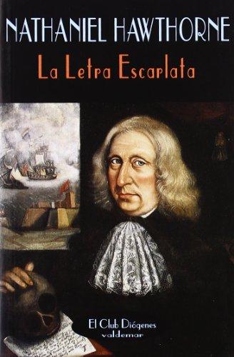 9788477023821: La Letra Escarlata (El Club Diógenes)