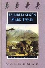 9788477023869: La Biblia según Mark Twain