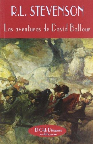 9788477024231: Las aventuras de David Balfour (El Club Diógenes)