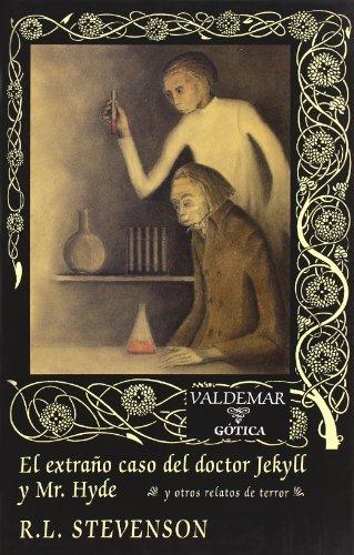 9788477024262: El extraño caso del doctor Jekyll y Mr. Hyde: Y otros relatos de terror (Gótica)