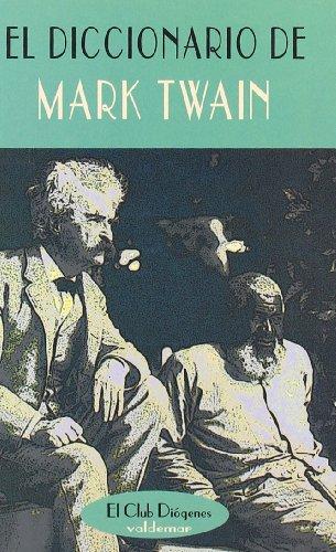 9788477024286: El diccionario de Mark Twain