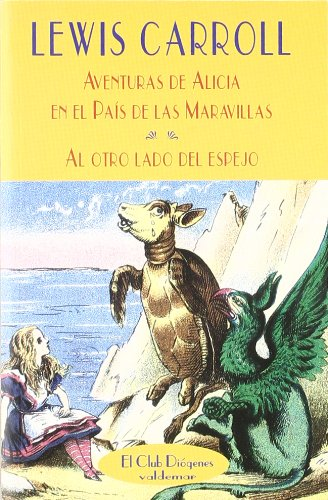 ALICIA EN EL PAÍS DE LAS MARAVILLAS: LEWIS CARROLL FERNÁNDEZ